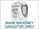 Mark Mahoney Gangster Gray