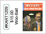 KART1209 The Mystery of Woolverine Woo-Bait THUMBNAIL