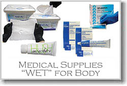 "Medical Supplies ""Wet"" for Body"