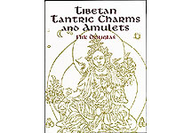 Tibetan Tantric Charms and Amulets