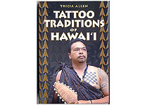 Tattoo Traditions of Hawai'i by Tricia Allen