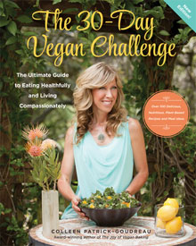 The 30-Day Vegan Challenge by Colleen-Patrick Goudreau