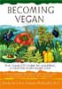 Becoming Vegan- Comprehensive Edition