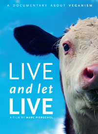 Live and Let Live - A Documentary About Veganism