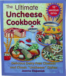 The Ultimate Uncheese Cookbook by Joanne Stepaniak