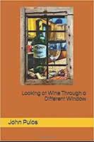 Looking at Wine Through a Different Window by John Pulos Front Cover THUMBNAIL