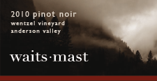 2010 Waits-Mast Pinot Noir, Wentzel Vineyard, Anderson Valley