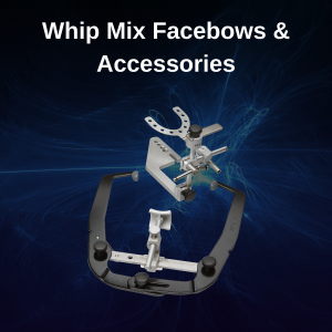 Whip Mix Facebows & Accessories