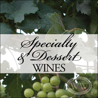 Specialty and Dessert Wines